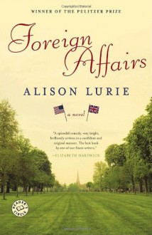 Foreign Affairs - Alison Lurie