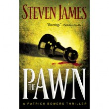 The Pawn - Steven James
