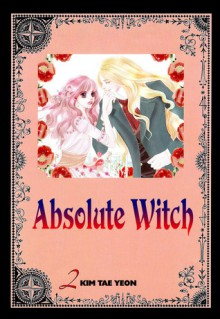 Absolute Witch Vol 2 - Kim Tae Yeon