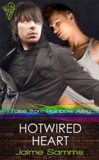 Hotwired Heart - Jaime Samms
