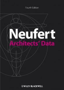 Architects' Data - Ernst Neufert, Peter Neufert, Bousmaha Baiche, Nicholas Walliman