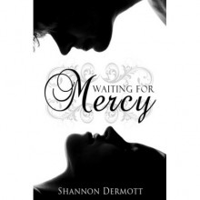 Waiting for Mercy (Cambion, #2) - Shannon Dermott