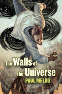 The Walls of the Universe - Paul Melko