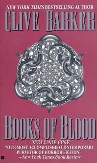 Books of Blood, Vol. 1 - Clive Barker