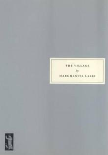 The Village - Marghanita Laski