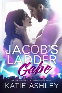 Jacob's Ladder: Gabe - Katie Ashley