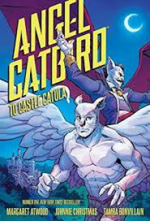 Angel Catbird Volume 2: To Castle Catula (Graphic Novel) - Margaret Atwood,Johnnie Christmas,Tamra Bonvillain