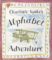 Alphabet Adventure - Charlotte Voake