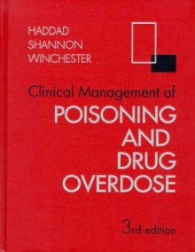 Clinical Management Of Poisoning And Drug Overdose - Lester M. Haddad, James F. Winchester