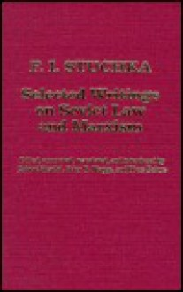 Selected Writings on Soviet Law and Marxism - P. Stucka