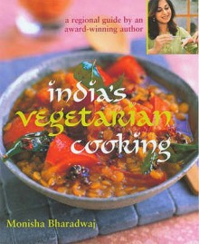 India's Vegetarian Cooking - Monisha Bharadwaj