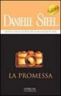 La promessa - Danielle Steel