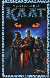 Kaat (Asterion, #1) - Zbyněk Holub