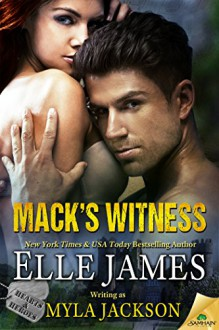 Mack's Witness (Hearts & Heroes) - Myla Jackson