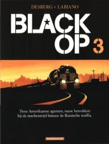 Black Op 3 - Stephen Desberg, Hugues Labiano, Jean-Jacques Chagnaud