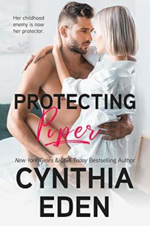 Protecting Piper - Cynthia Eden