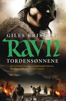 Ravn: Tordensønnene - Giles Kristian, Morten Hansen