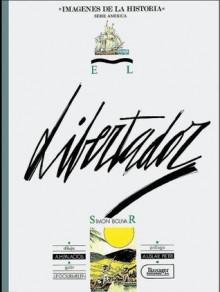 Imágenes de la Historia, serie América #14: El Libertador Simón Bolívar - Jean-Pierre Gourmelen, Antonio Hernández Palacios