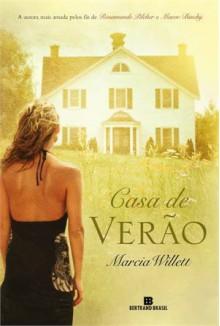 Casa de Verão - Marcia Willett, Ana Beatriz Manier