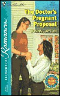 The Doctor's Pregnant Proposal (The Thunder Clan, #1) - Donna Clayton