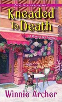 Kneaded to Death - Winnie Archer