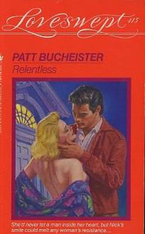 Relentless - Patt Bucheister