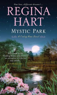 Mystic Park (A Finding Home Novel) - Regina Hart