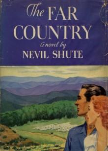 The Far Country - Nevil Shute