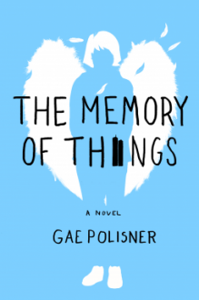 The Memory of Things - Gae Polisner