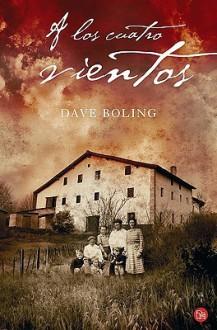 A los Cuatro Vientos - Dave Boling
