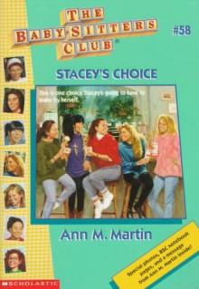 Stacey's Choice - Ann M. Martin, Hodges Soileau