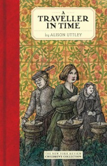 A Traveller in Time - Alison Uttley, Mahendra Singh