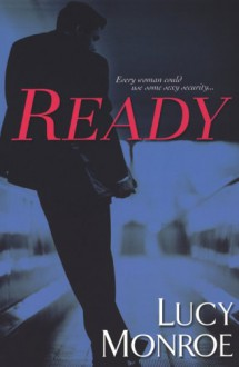 Ready - Lucy Monroe