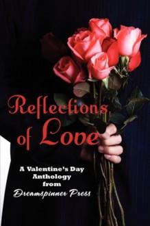 Reflections of Love - Maria Albert;Nicki Bennett;Blaise S;Sean Kennedy
