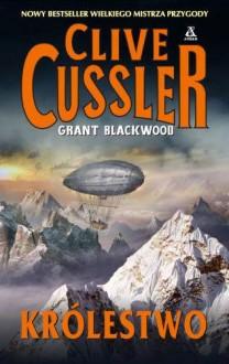 Królestwo - Cussler Clive, Blackwood Grant