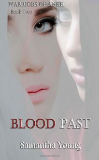 Blood Past - Samantha Young