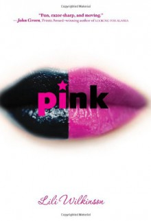 Pink - Lili Wilkinson