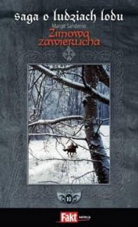 Zimowa zawierucha - Margit Sandemo