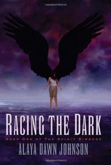 Racing the Dark - Alaya Dawn Johnson