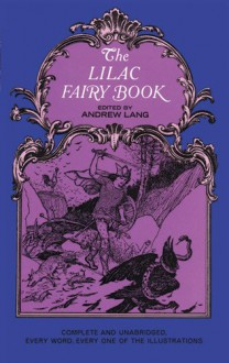 The Lilac Fairy Book (Dover Children's Classics) - Andrew Lang