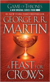 A Feast for Crows (A Song of Ice and Fire #4) -
