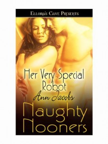 Her Very Special Robot - Ann Jacobs