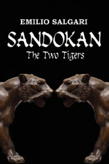 Sandokan: The Two Tigers - Emilio Salgari,Nico Lorenzutti