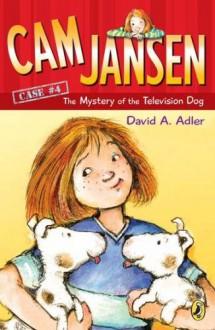 The Mystery of the Television Dog - David A. Adler, Susanna Natti
