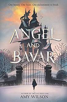 Angel And Bavar - Amy Wilson