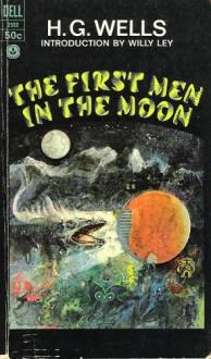 The First Men in the Moon - H. G. Wells, Willy Ley, Hoot von Zitzewitz