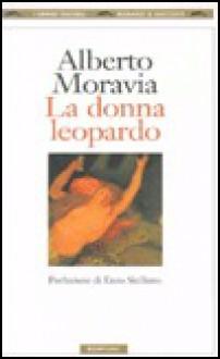La donna leopardo - Alberto Moravia