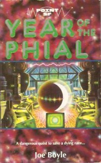 Year Of The Phial (Point Science Fiction) - Joe Boyle
