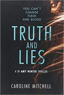 Truth and Lies - Caroline Mitchell