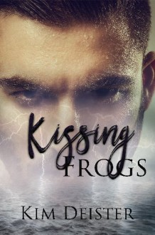 Kissing Frogs - Kim Deister